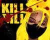 Y. Kill Bill
