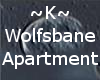 ~K~ Wolfsbane Apartment