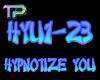 !TP Hypnotize You DubVB2