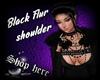 Black shoulder Flur