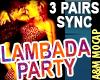 LAMBADA PARTY - 3 pairs