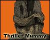 +Thriller Mummy+