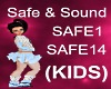 (KIDS) Safe & Sound