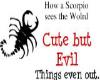 cute but evil scorpioo