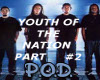YOUTH OF THE NATION-PT 2