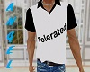 Tolerated T Shirt
