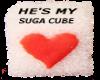 He's My Suga Cube