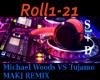 How we Roll- MW vsTujamo