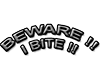 I Bite Head Sign