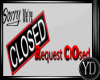 REQUEST CLOSED