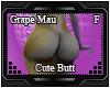 Grape Mau Cute Butt F