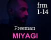 Miyagi A. Panda -Freeman