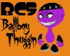 [BCS] BallBoy Thuggin