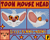 Toon Mouse Head [F]