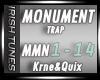 - Trap - Monument