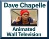 Dave Chapelle Anim. TV