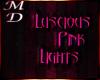 Luscious Pink Lights