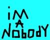 #CP#Im a nobody,Notecard