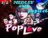 Pop Love- Medley-1/2
