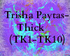 Trisha Paytas- Thick