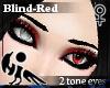 [Hie] Blind-Red eyes F
