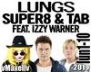 SUPER8 & TAB - Lungs