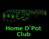 Home D'Pot Club