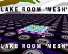 Lake Room *Mesh*
