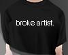 .BrokeArtist. shirt