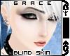 $`© Grace Skin | Blind
