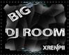 Big Dj Room
