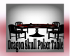 Dragon Skull Poker Table