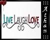 AT* Live Laugh Love