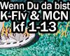RF K-Fly - Wenn Du da bi