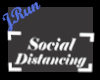 Sign Social Distancing W
