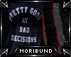 ♆ - Bad Decisions - B