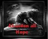 Abandon all Hope