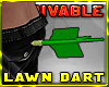 ~R Lawn Dart in Butt