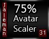 75% [M] Avatar Scaler