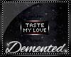 Taste My Love Badge