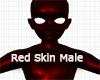 :G: Red Skin Male