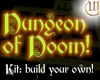 Dungeon of Doom Kit!
