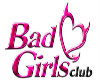 BAD GIRLS CLUB SIGN