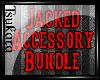 |T| Jacked Acsry Bundle