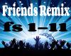 Frinds Remix