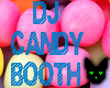 DJ Candy Booth