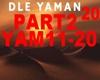 Dle Yaman part2