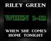 Riley Green-When She Com