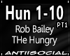 Hungry (Rob Bailey) Pt1