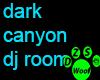 dark canyon dj room